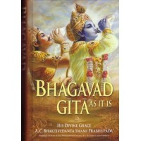 Bhagavad Gita as it is; A. C. Bhaktivedanta Swami Prabhupada