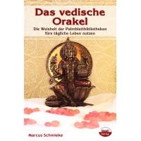 Das vedische Orakel; Marcus Schmieke