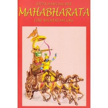 Mahabharata: Eine Nacherzählung; Gitta Haselbacher