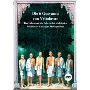 Die 6 Gosvamis - MP3; Sacinandana Swami