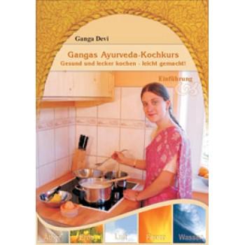 Gangas Ayurveda-Kochkurs ~ Einführung; Ganga Devi - gratis!