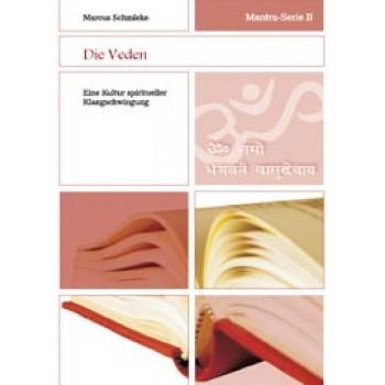 Mantra-Serie 2 - Die Veden; Marcus Schmieke