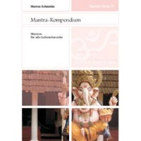 Mantra-Serie 4 - Mantra-Kompendium; Marcus Schmieke