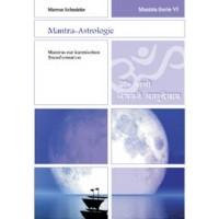 Mantra-Serie 6 - Mantra-Astrologie; Marcus Schmieke