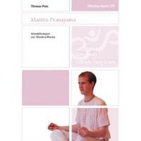 Mantra-Serie 7 - Mantra-Pranayama; Thomas Puta