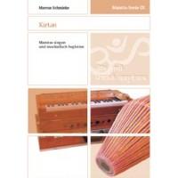 Mantra-Serie 9 - Kirtan; Marcus Schmieke