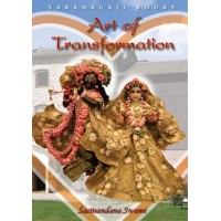 Art of Transformation; Sacinandana Swami