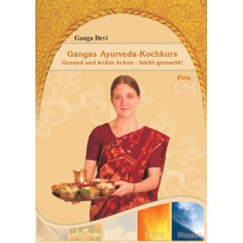 Gangas Ayurveda-Kochkurs ~ Pitta; Ganga Devi - gratis!
