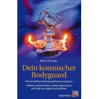 Dein Kosmischer Bodyguard; Marcus Schmieke