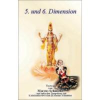 5. und 6. Dimension; Marcus Schmieke