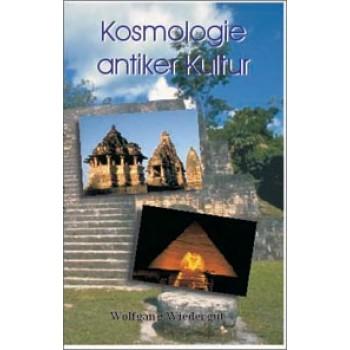 Kosmologie antiker Kultur; Wolfgang Wiedergut
