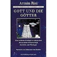 Gott und die Götter; Armin Risi