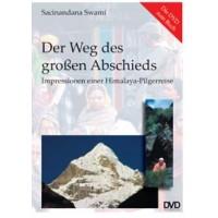 Der Weg des großen Abschieds - DVD; Sacinandana Swami