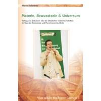 Von alten Kulturen lernen I - Materie, Bewusstsein & Universum; Marcus Schmieke