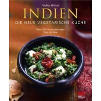 Indien - Die neue vegetarische Küche; Vidhu Mittal