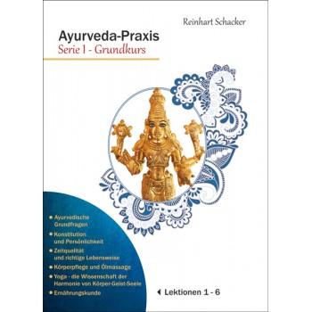 Ayurveda-Praxis Serie I; Reinhart Schacker