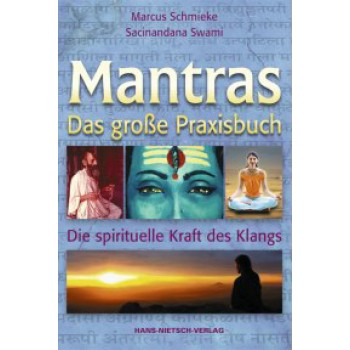 Mantras – The Big Guide (& Audio CD); Marcus Schmieke & Sacinandana Swami