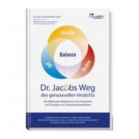 Dr. Jacobs Weg des genussvollen Verzichts; Ludwig Manfred Jacob