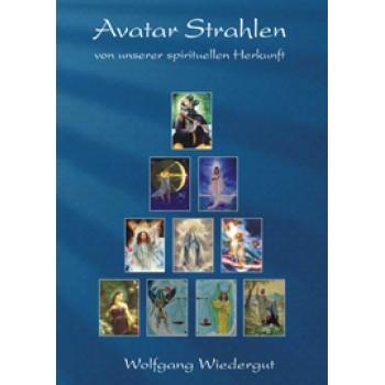 Avatar Strahlen - von unserer spirituellen Herkunft; Wolfgang Wiedergut