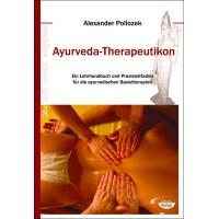 Ayurvedic Therapeuticon; Alexander Pollozek