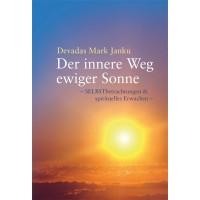 Der innere Weg ewiger Sonne; Devadas Mark Janku