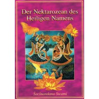 Der Nektarozean des Heiligen Namens; Sacinandana Swami