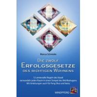Die zwölf Erfolgsgesetze des richtigen Wohnens; Marcus Schmieke