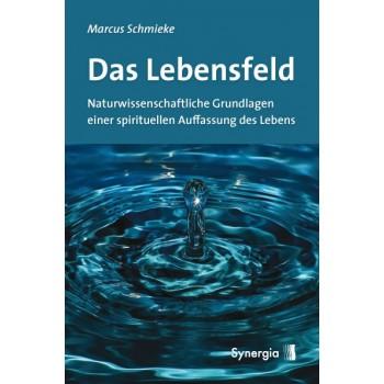 Das Lebensfeld; Marcus Schmieke