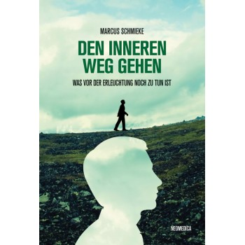 Follow the inner Path; Marcus Schmieke
