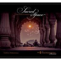 Sacred Space - Der Raum im Inneren (Audio-CD, Deutsch); Sacinandana Swami