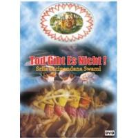 Tod gibt es nicht - DVD; Sacinandana Swami