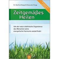 Zeitgemäßes Heilen; Manfred Doepp & Alexander Glogg