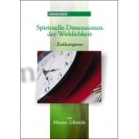 Spirituelle Dimensionen der Wirklichkeit; Marcus Schmieke